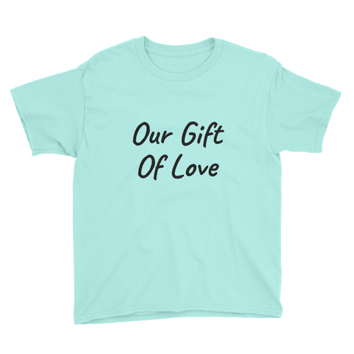 Our Gift of Love Short Sleeve Youth T-shirt