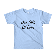 Our Gift of Love Short Sleeve Child's T-shirt