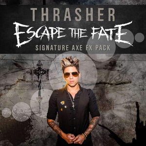 KEVIN THRASHER (ESCAPE THE FATE) - AXE FX PACK