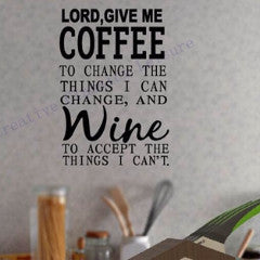 Lord Give me Coffee/Wine Wall - Coffee Before Wine