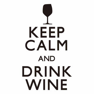 Keep Calm And Drink Wine - Coffee Before Wine