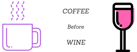 Coffee Before Wine