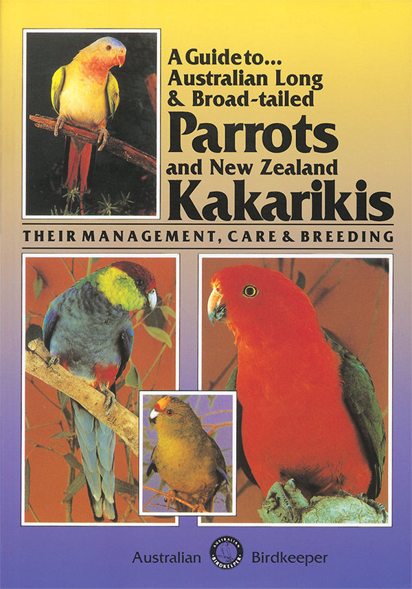 Broadtail Parrots and Kakarikis Book