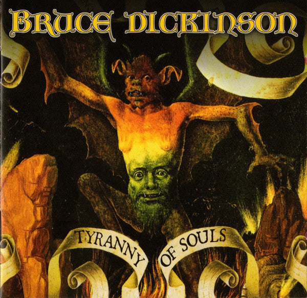BRUCE DICKINSON – A TYRRANY OF SOULS