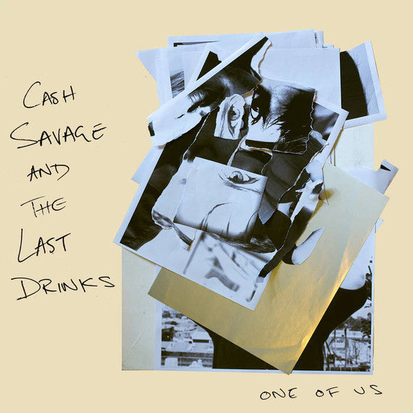 Cash Savage and the Last Drinks – One of Us