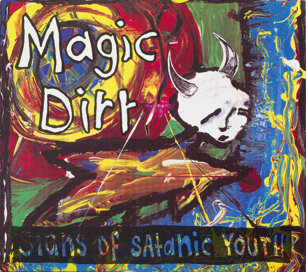 Magic Dirt - Signs Of Satanic Youth (LP) - Audio Influence