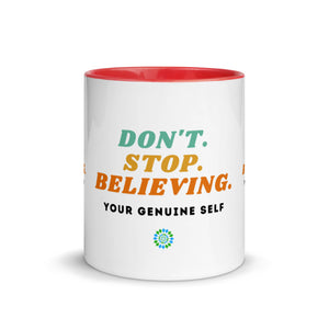 """Don't. Stop. Believing."" Mug"