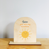 Feel Good Standing Plaques - Sunshine