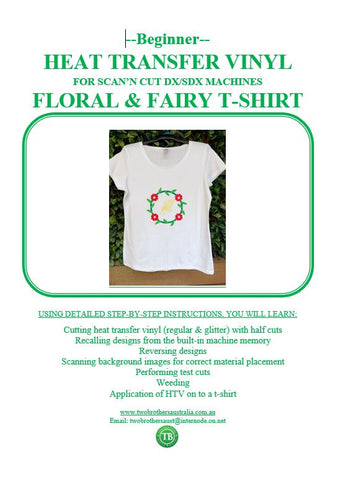 LEARN TO SCAN'n CUT KIT (DX/SDX SERIES ONLY) - HEAT TRANSFER VINYL FLORAL T-SHIRT