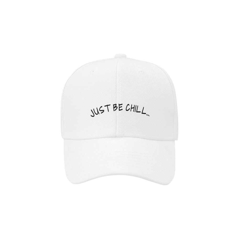 JUST BE CHILL Dad BASEBALL HAT