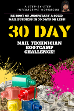 "Load image into Gallery viewer, ""E-BOOK DIGITAL COPY"" 30 DAY NAIL TECH BOOT CAMP CHALLENGE"""