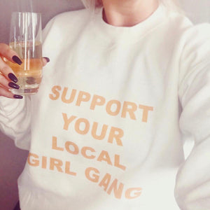 Support Your Local Girl Gang Crewneck White