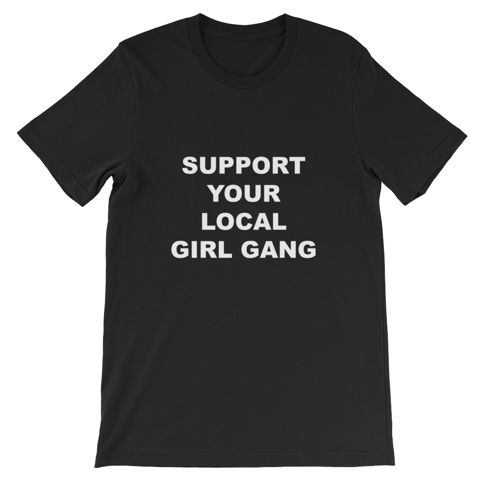 Girl Gang Black Unisex T-Shirt