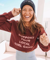 Support Your Local Girl Gang Crewneck Maroon