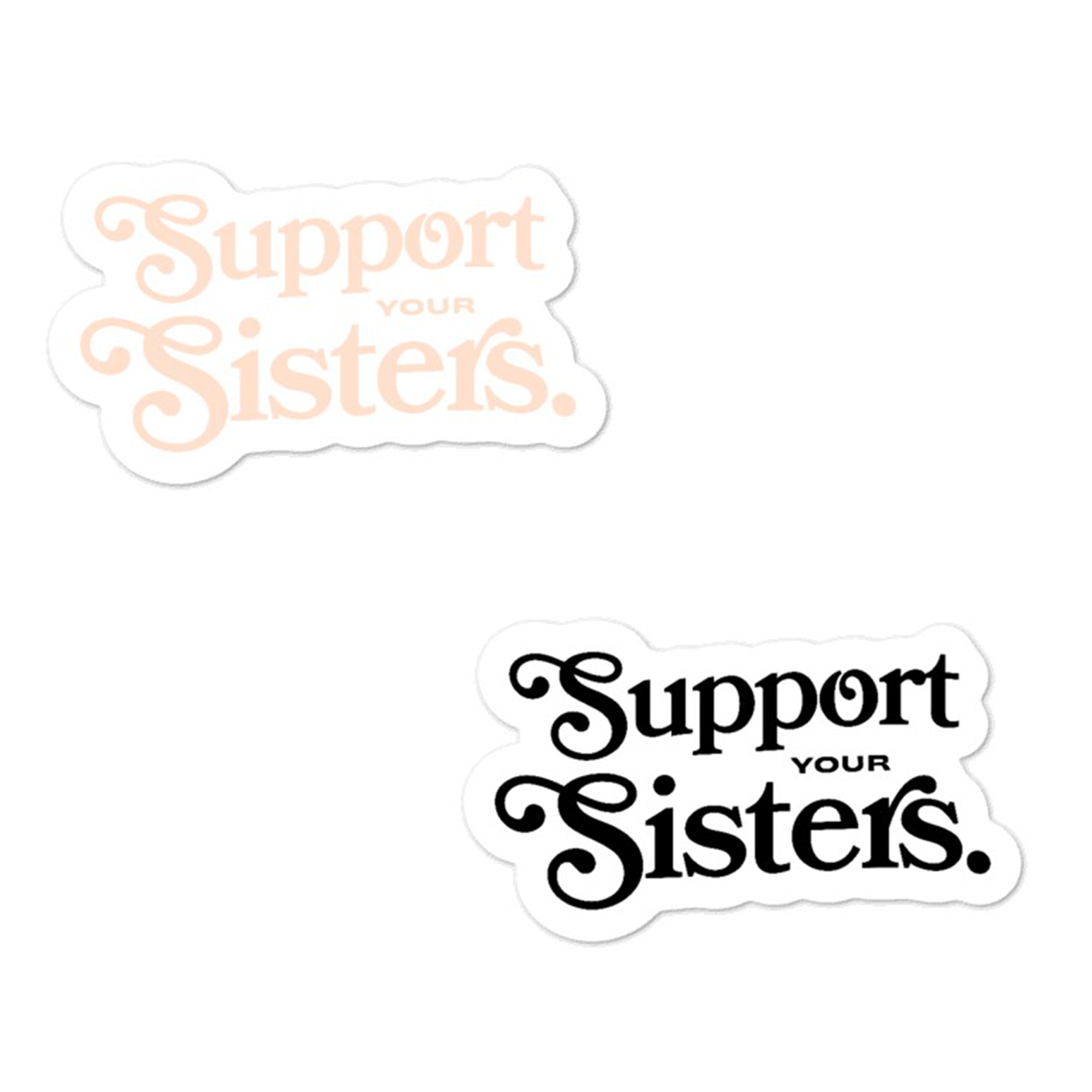 Support Your Sisters Sticker Pack