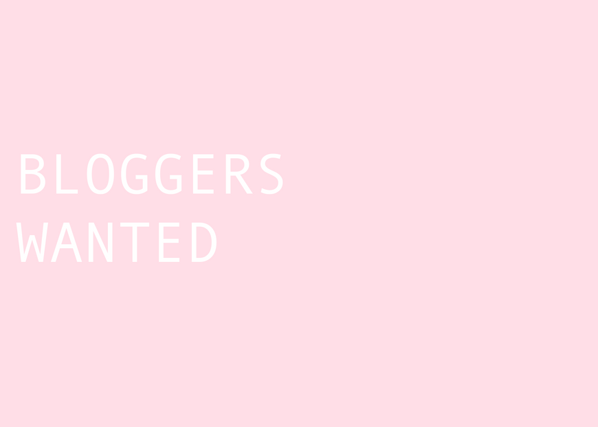 Bloggers Wanted!