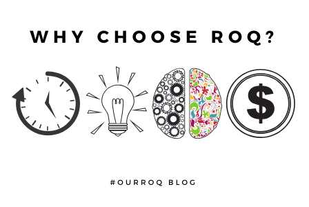 Why Choose ROQ?