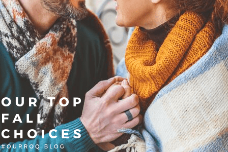 Our Top Choices for Fall
