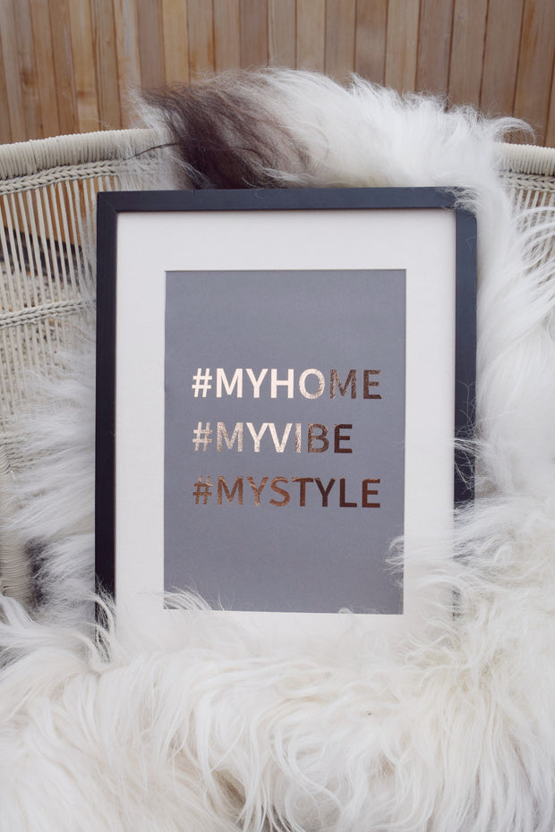 Foil Print - MyHome, MyVibe, MyStyle, copper on grey