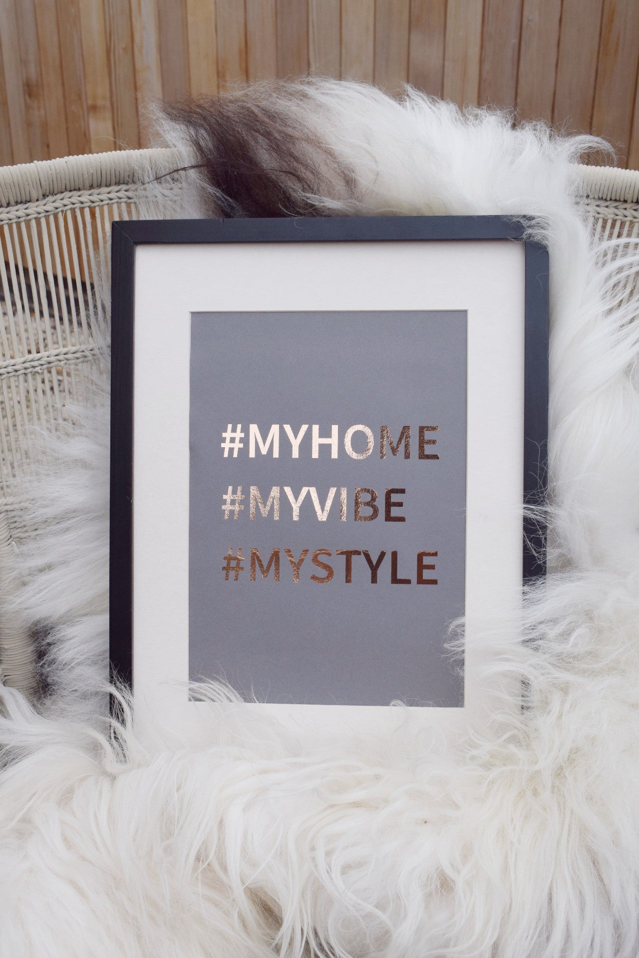 #MYHOME #MYVIBE #MYSTYLE - Foil print copper on grey A4