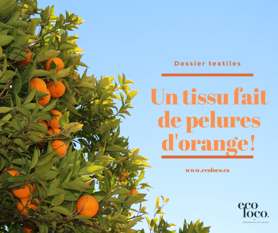 Un textile à base de pelures d'orange:  Ça frise la perfection!