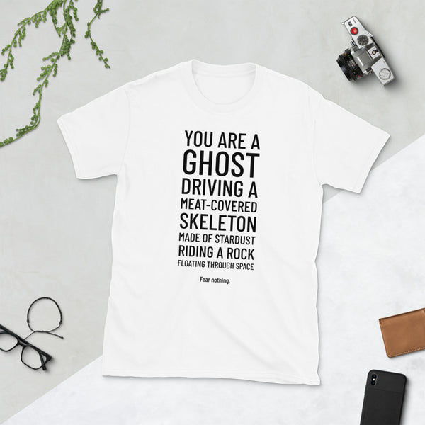 You Are A Ghost Short-Sleeve Unisex T-Shirt