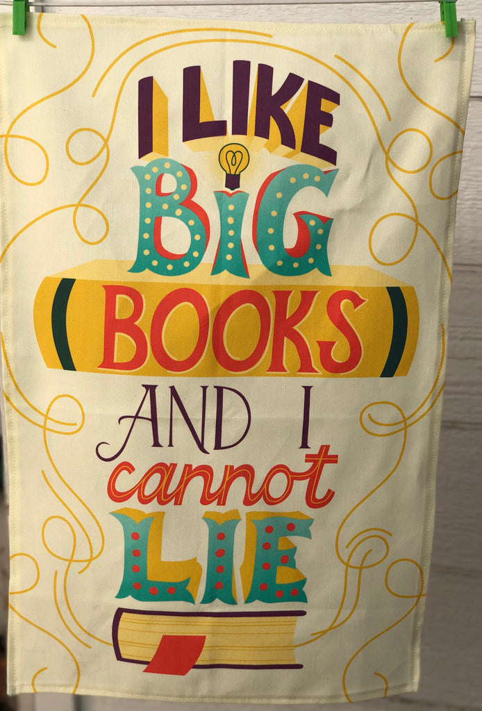 "CONTINUED SALE! ""I Like Big Books and I Cannot Lie"" Linen/Cotton Dish Towel - MORE IN!!"