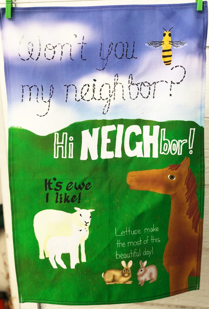 "CONTINUED SALE! ""Won't You Be My Neighbor?"" Linen/Cotton Dish Towel"