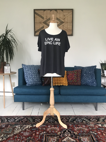 """Live An Epic Life"" Drapey Tee"