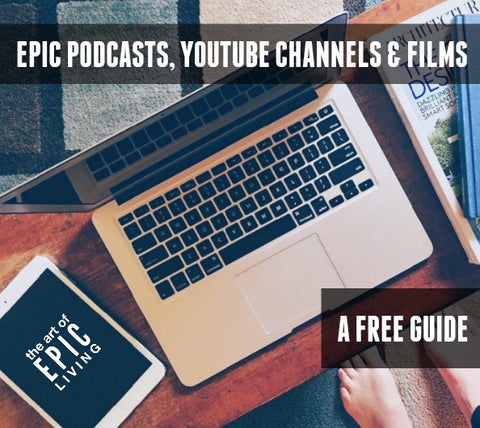 Epic Podcasts, Youtube Channels & Films (A Free Guide)