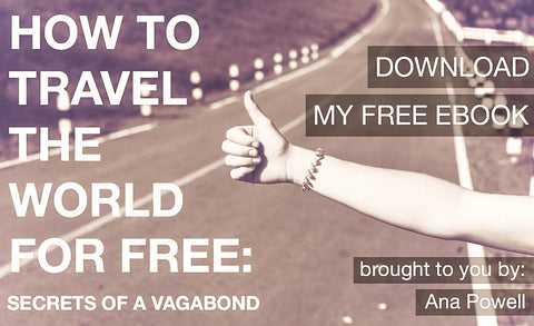 How to Travel the World for Free: Secrets of a Vagabond (A Free eBook)