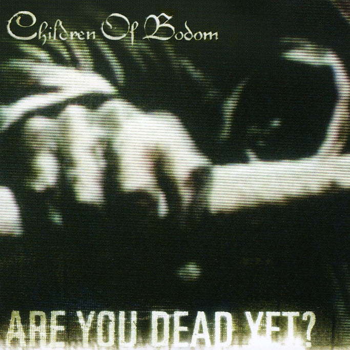 Children Of Bodom : Are You Dead Yet?  CD