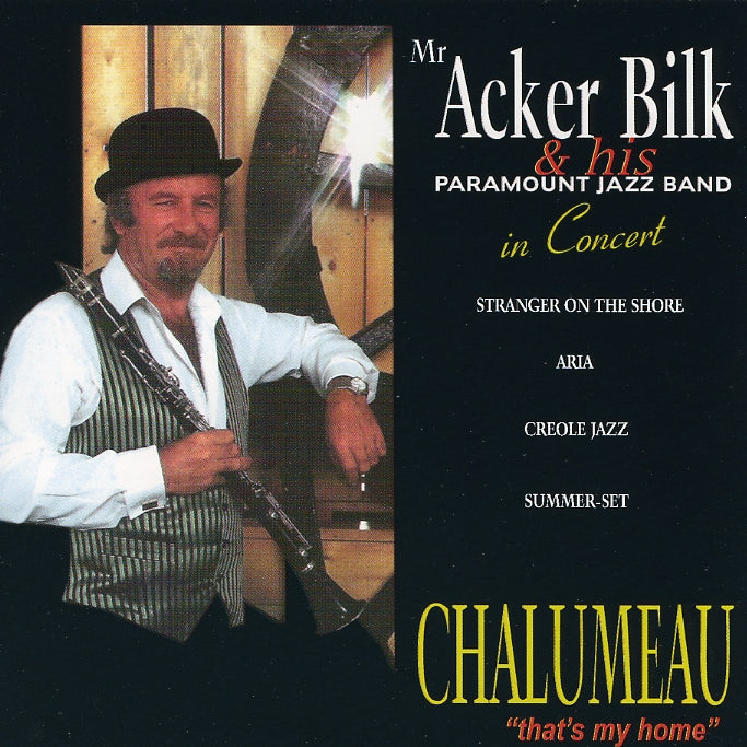 Bilk, Acker : Chalumeau ''That's My Home''  CD