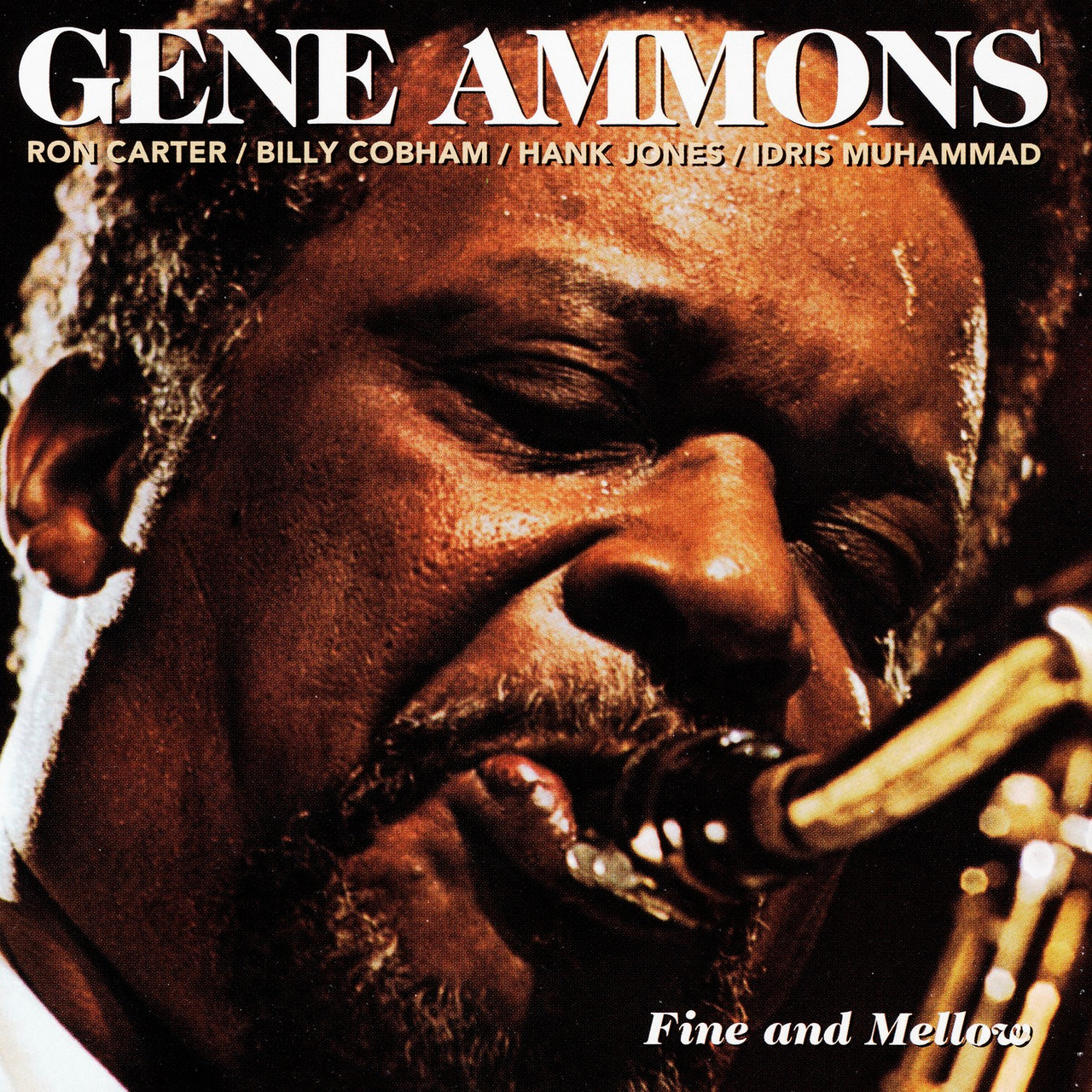 Ammons, Gene : Fine And Mellow  CD