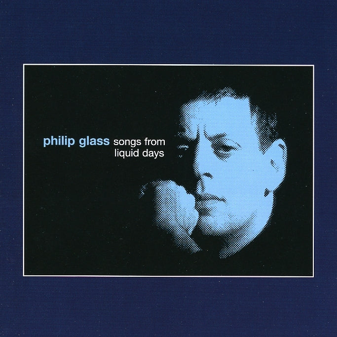 Glass, Philip : Songs From Liquid Days  CD