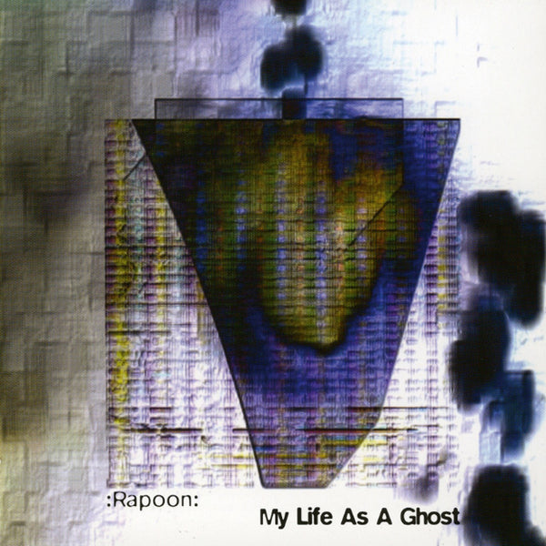 Rapoon : My Life As A Ghost  CD