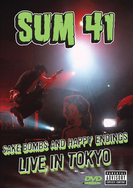 Sum 41 : Sake Bombs And Happy Endings: Live In Tok