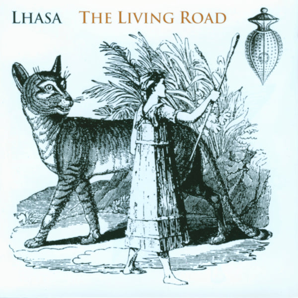 Lhasa : The Living Road  CD