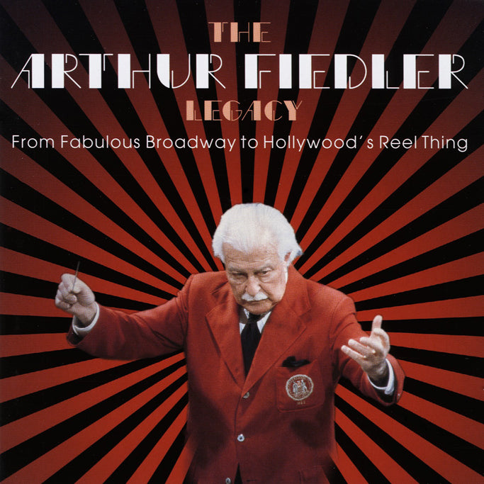Fiedler, Arthur : From Fabulous Broadway To Hollyw