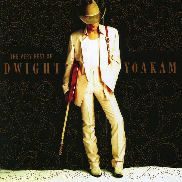 Yoakam, Dwight : The Very Best Of Dwight Yoakam  C