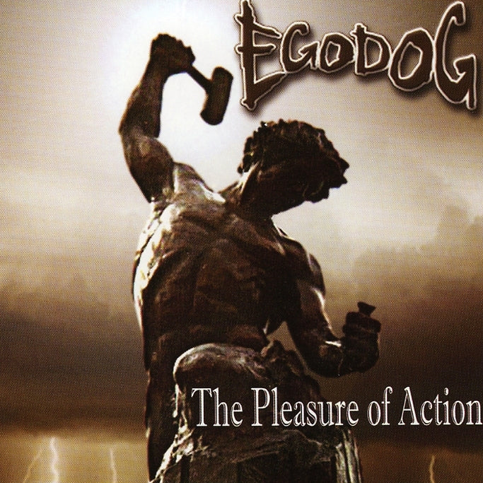 Egodog : The Pleasure Of Action  CD