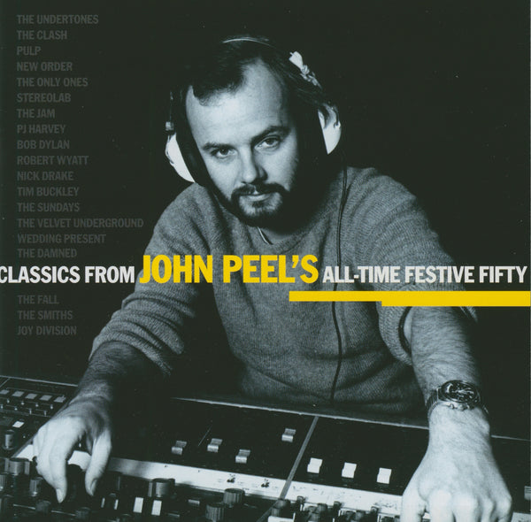 (Artistes variés) : Classics From John Peel's: All