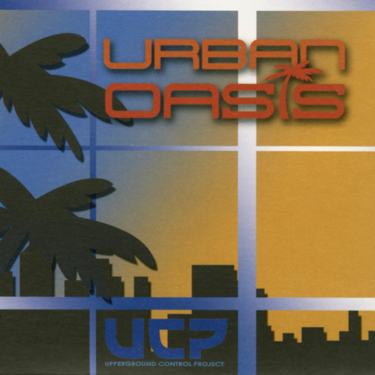 Underground Control Project : Urban Oasis  CD
