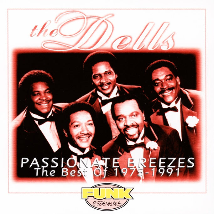 Dells (The) : Passionate Breezes: The Best Of 1975