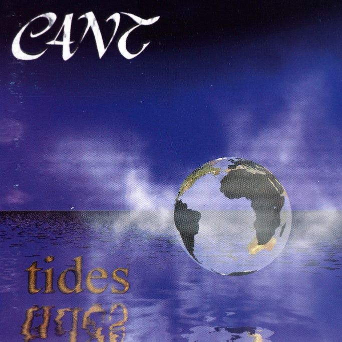 Cant : Tides  CD
