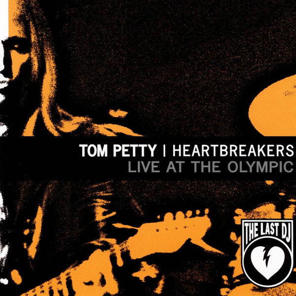 Petty, Tom : Live At The Olympic: The Last DJ And