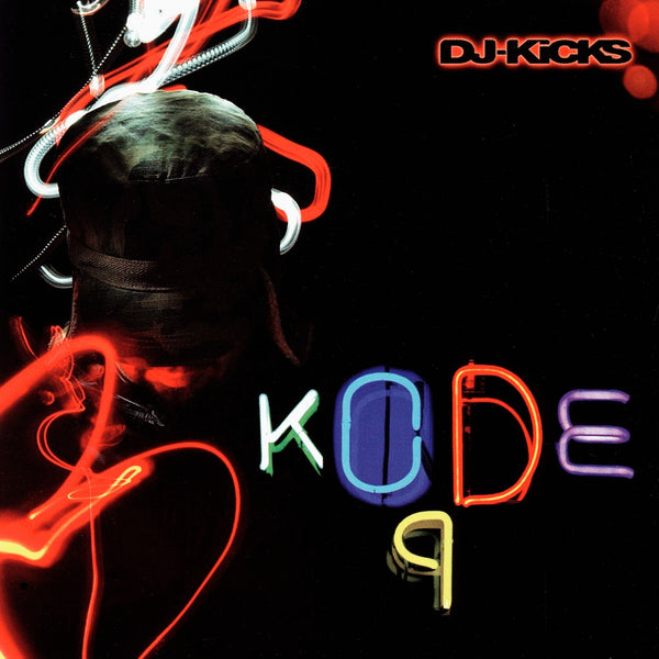 Kode9 : DJ Kicks  CD