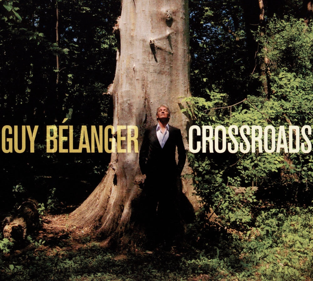 Bélanger, Guy : Crossroads  CD