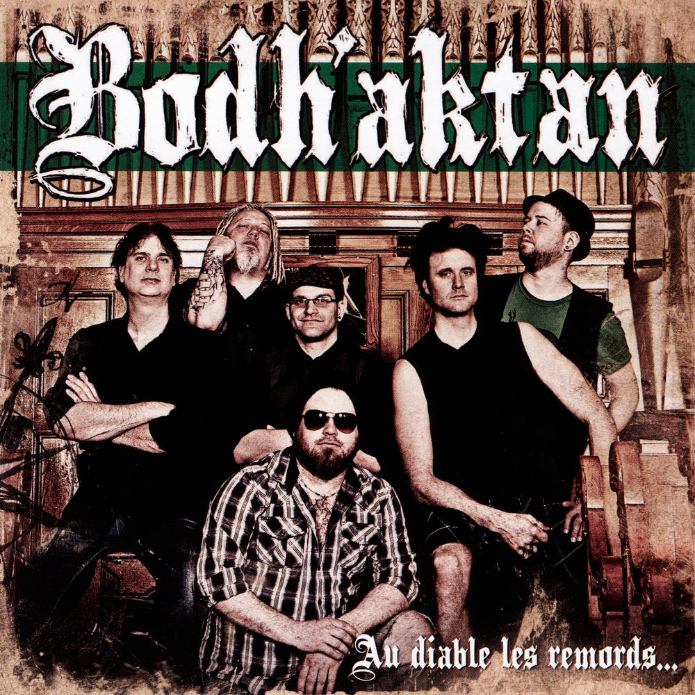 Bodh'aktan : Au diable les remords  CD
