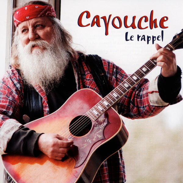 Cayouche : Le rappel  CD